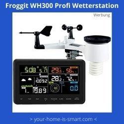 WLAN Wetterstation der Firma Froggit