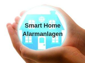 Smart Home Alarmanlagen bieten Schutz