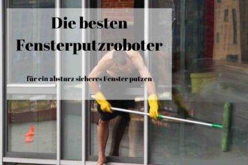 Fensterputzroboter - Mann beim Fenster putzen
